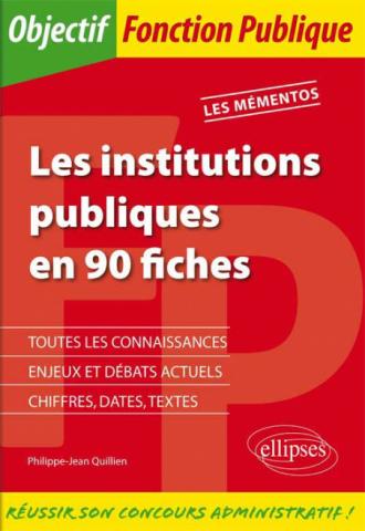 Les institutions publiques en 90 fiches