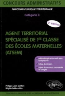 Agent territorial spécialisé des écoles maternelles (ATSEM). Nlle édition