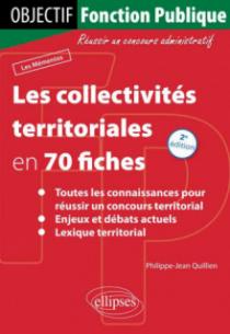 Les collectivités territoriales en 70 fiches - 2e édition