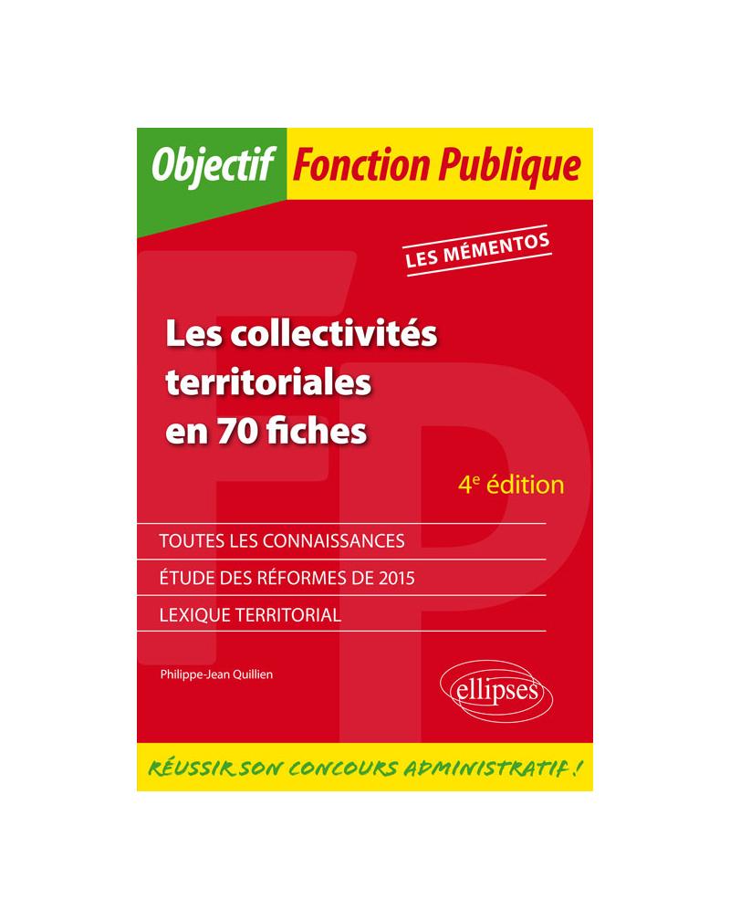 Les collectivités territoriales en 70 fiches - 4e édition