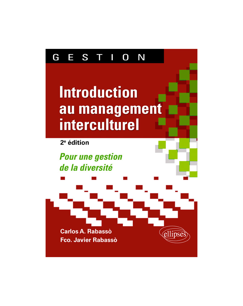 Introduction au management interculturel. Pour une gestion de la diversité - 2e édition