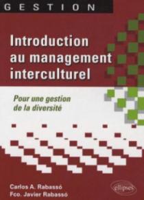 Introduction au management interculturel. Pour une gestion de la diversité