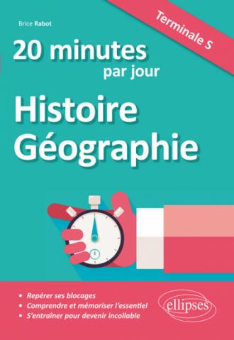 20 minutes par jour d'Histoire-Géographie - Terminale S