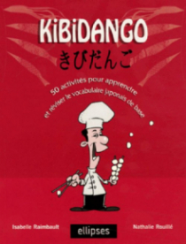 Kibidango - 50 activités pour apprendre et réviser le vocabulaire japonais de base