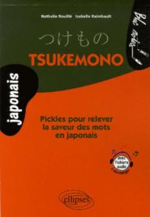 Tsukemono - Pickles pour relever la saveur des mots en japonais