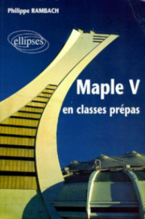 MAPLE V en classes prépas