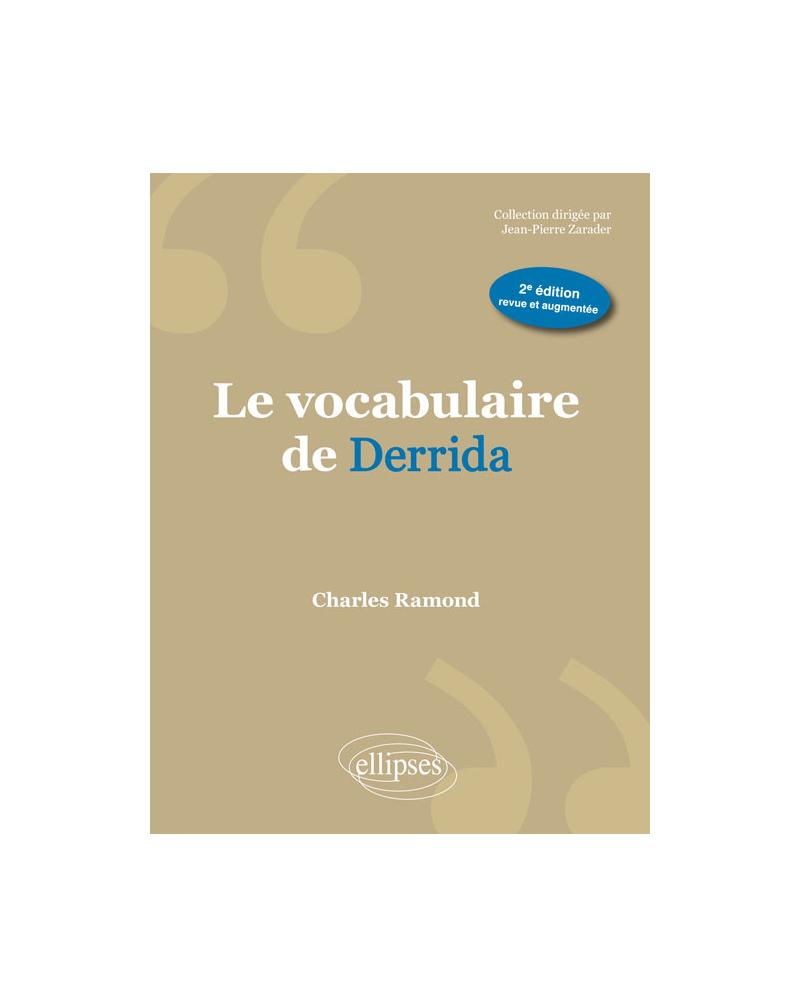 Le vocabulaire de Derrida - 2e édition