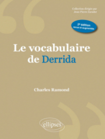 Le vocabulaire de Derrida - 2e édition