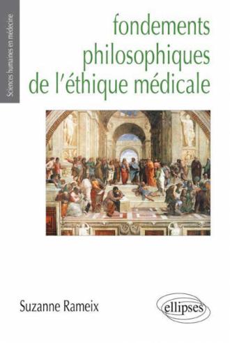 Fondements philosophiques de l'éthique médicale (Prix Maurice Rapin)