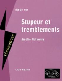 Nothomb, Stupeur et tremblements