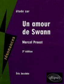 Proust, Un amour de Swann - 2e édition