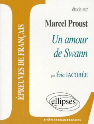 Proust, Un amour de Swann
