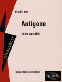 Anouilh, Antigone