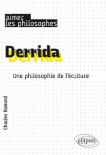 Derrida. Une philosophie de l'écriture