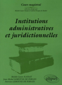 Institutions administratives et juridictionnelles