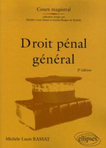 Droit pénal général. 2e édition