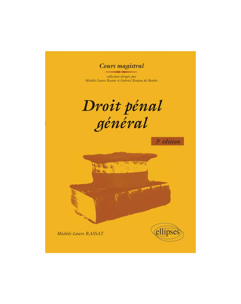 Droit pénal général. 3e édition
