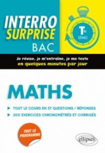 Maths Terminale STMG - Tout le cours en 57 questions/réponses et 200 exercices chronométrés et corrigés