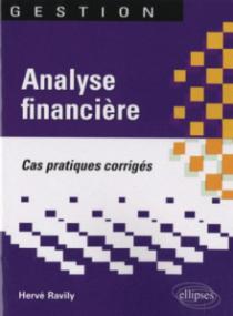 Analyse financière. Cas pratiques corrigés