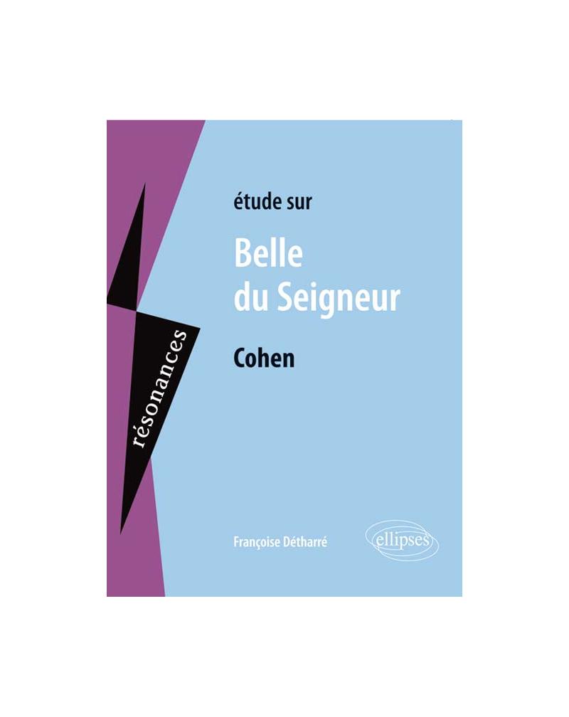 Cohen, Belle du Seigneur