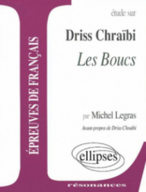Chraïbi, Les Boucs