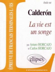 Calderón, La vie est un songe