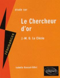 Le Clézio, Le Chercheur d'or - 2e édition