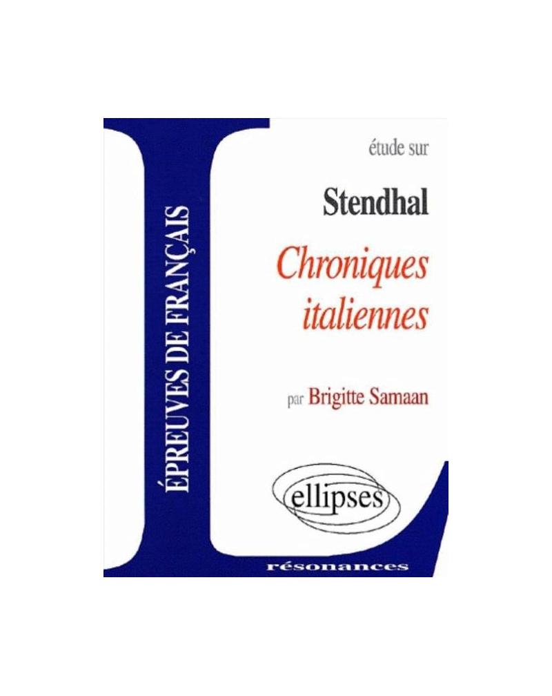 Stendhal, Chroniques italiennes