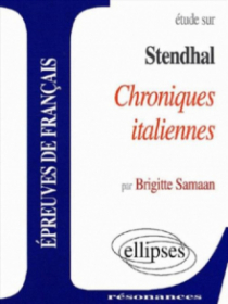 Stendhal, Chroniques italiennes