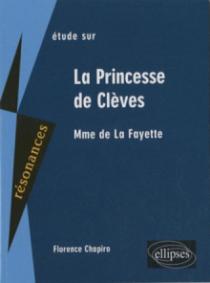 Madame de La Fayette, La Princesse de Clèves