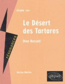 Buzzati, Le Désert des Tartares