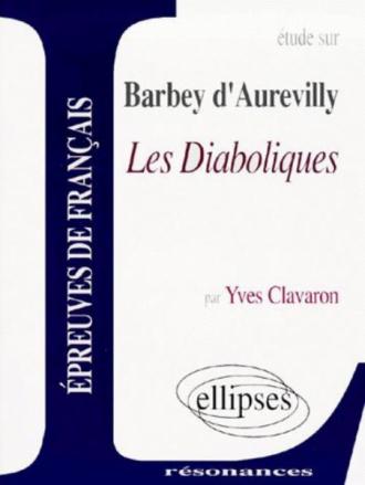 Barbey d'Aurevilly, Les Diaboliques