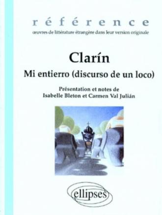 Clarín, Mi entierro (discurso de un loco)