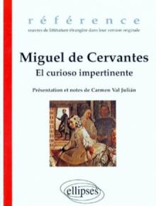 Cervantes Miguel de, El curiosio impertinente