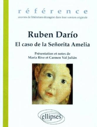 Ruben Darío, El caso de la Señorita Amelia