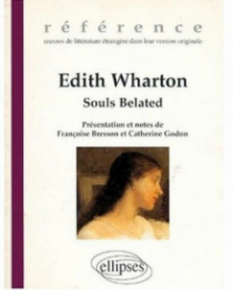 Wharton Edith, Souls Belated