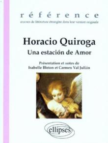 Quiroga Horacio, Una estación de Amor