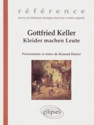 Keller Gottfried, Kleider machen Leute