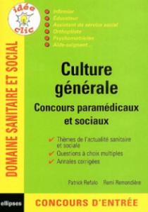 Culture générale - Concours paramédicaux et sociaux