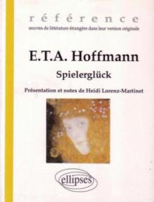 Hoffmann E.T.A., Spielerglück
