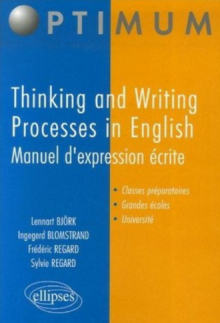 Thinking and Writing Processes in English -Manuel d'expression écrite