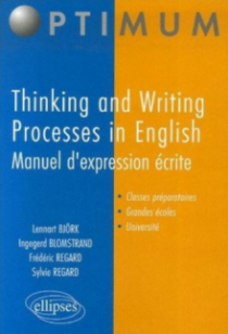 Thinking and Writing Processes in English - Manuel d'expression écrite