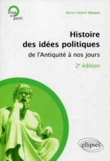 Histoire des idées politiques de l'Antiquité à nos jours - 2e édition