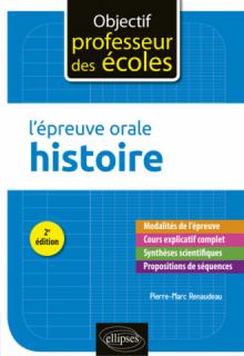 L'épreuve orale d'Histoire - 2e édition