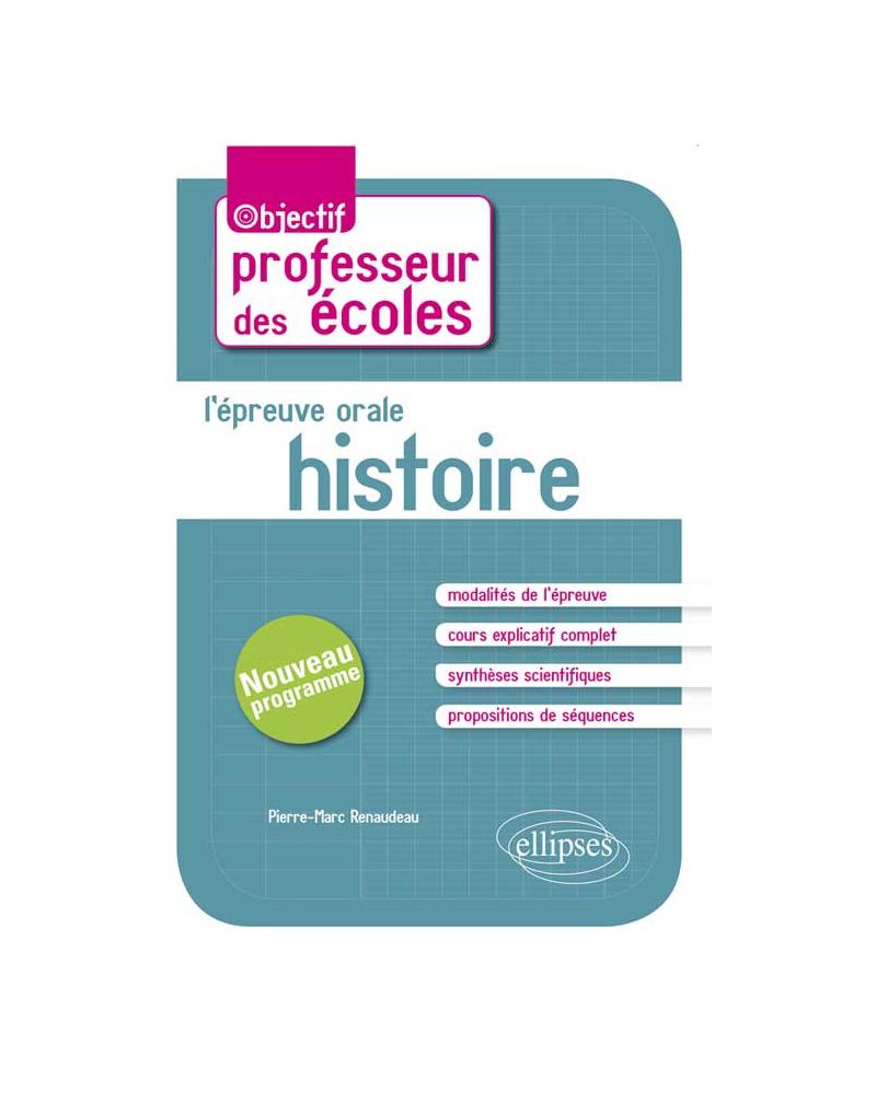 L'épreuve orale d'admission - Histoire