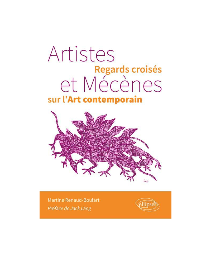 Artistes et Mécènes. Regards croisés sur l'Art contemporain