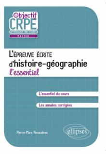 L'épreuve écrite d'Histoire-Géographie. L'essentiel