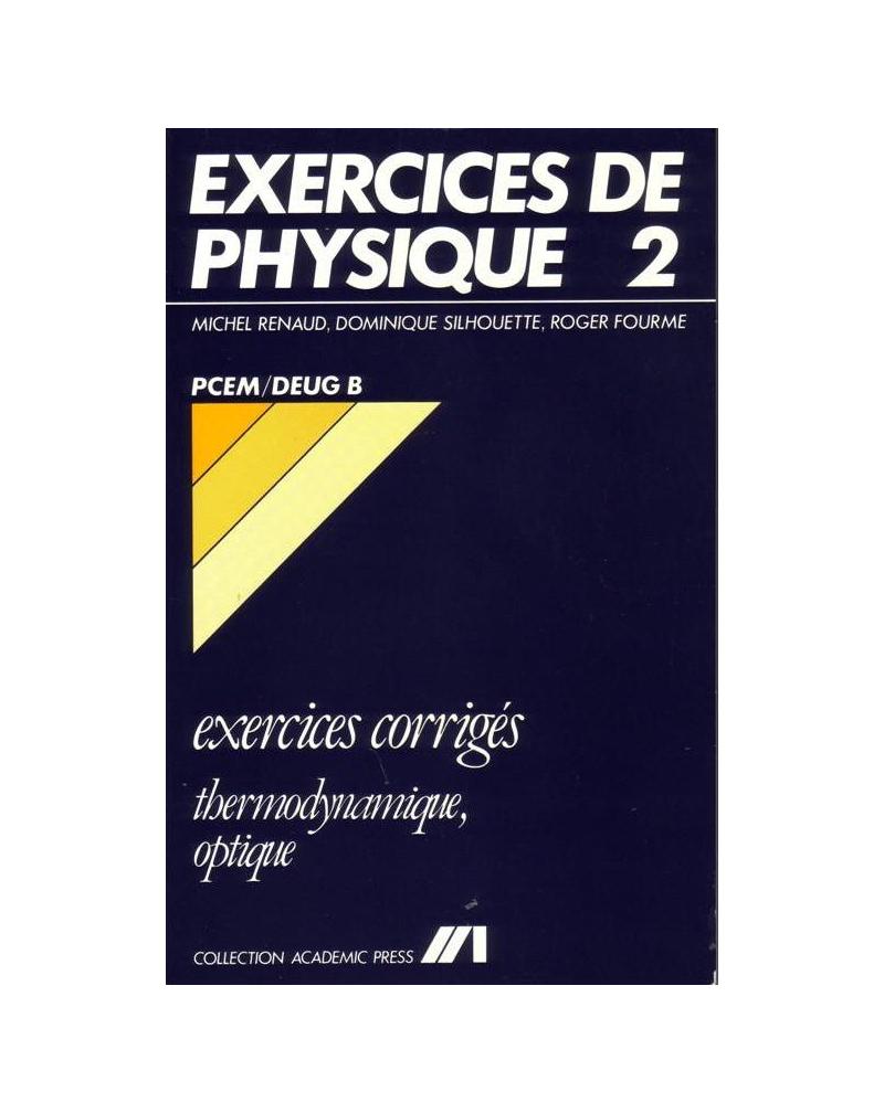 Exercices de Physique - 2 - Thermodynamique/Optique - PCEM/Deug B
