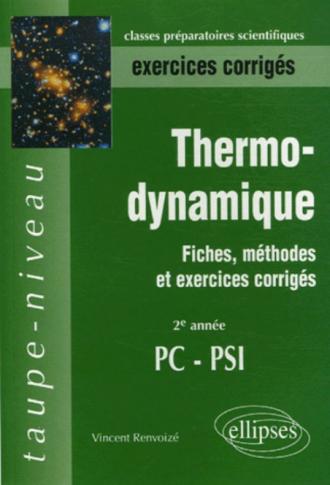 Thermodynamique PC-PSI - 2e année - Fiches, méthodes et exercices corrigés