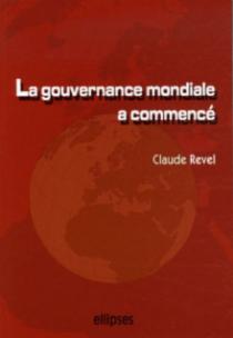 La gouvernance mondiale a commencé